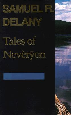 Tales of Neveryon By Delany, Samuel R.