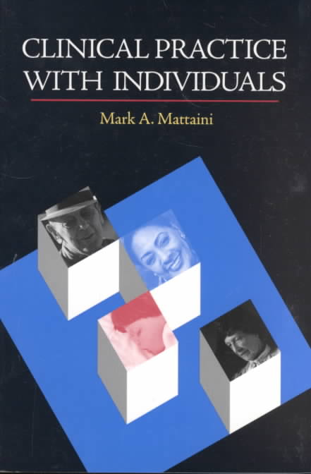 Clinical Practice With Individuals By Mattaini, Mark A.